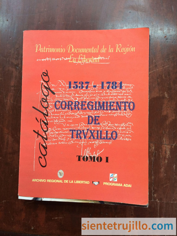 Patrimonio Documental de la Región La Libertad