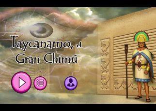 Taycanamo el Gran Chimú videojuego trujillano